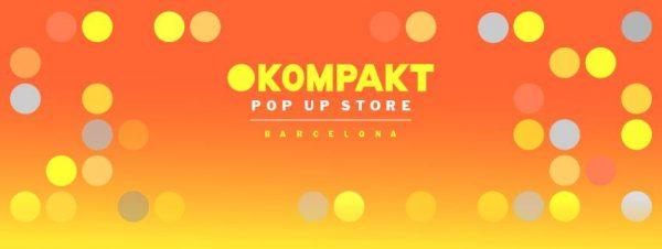 Kompakt Pop Up Store Barcelona